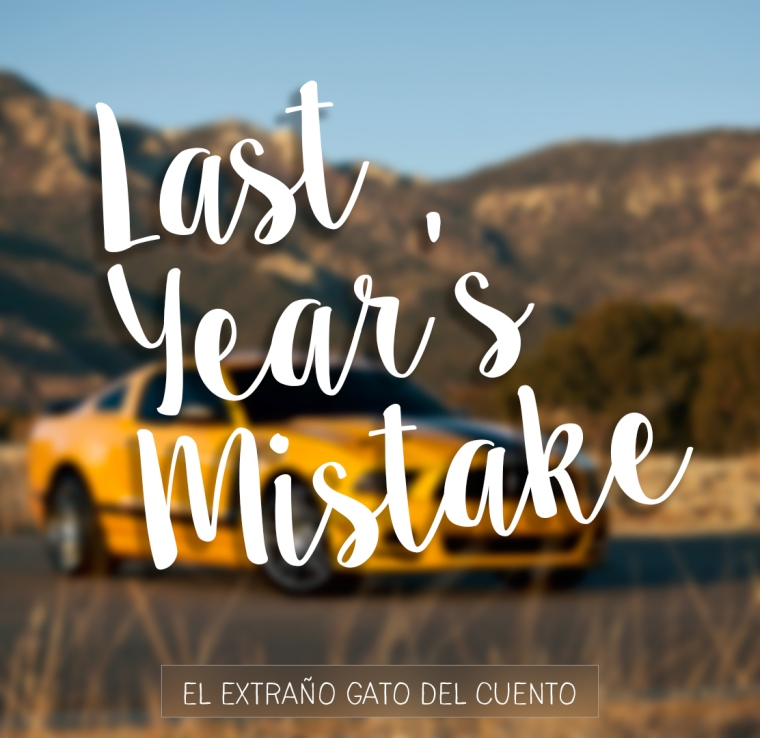 Last Year's Mistake