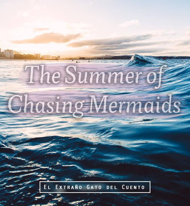 The Summer of Chasing Mermaids (Sarah Ockler)