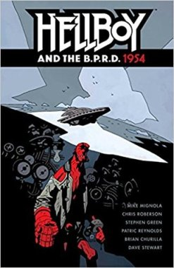 Hellboy and the B.P.R.D., Vol. 3: 1954 (Hellboy and the B.P.R.D #3)