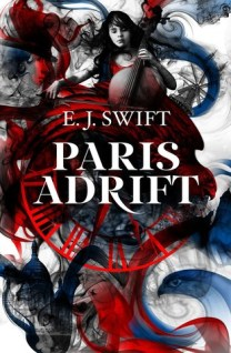 Paris Adrift by E.J. Swift